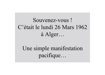 Devoir de Mémoire : NOS MARTYRS DU 26 MARS 1962