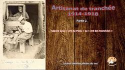 Artisanat de tranchées 1914-1918