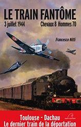 Le train fantôme de 1944